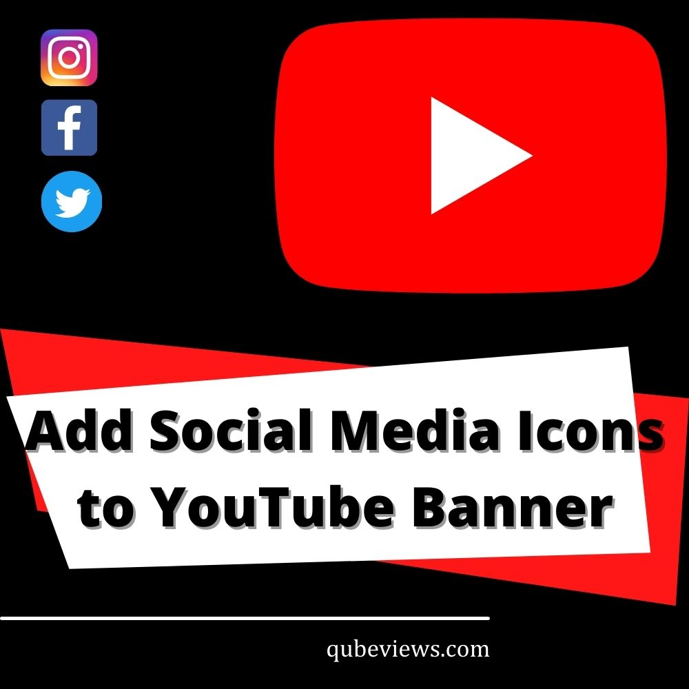 How to add social media icons to YouTube banner