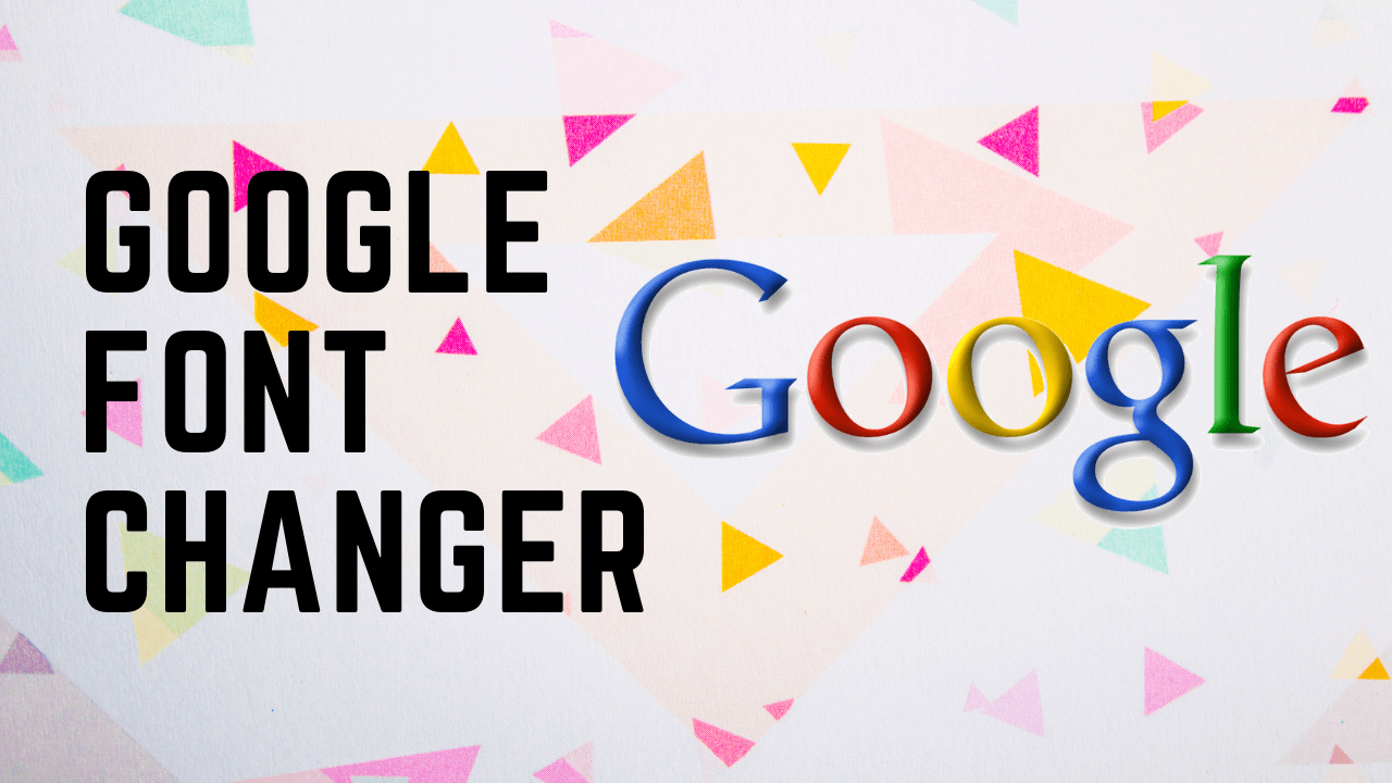 Google font changer