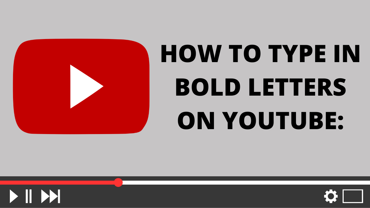 HOW TO TYPE IN BOLD LETTERS ON YOUTUBE_