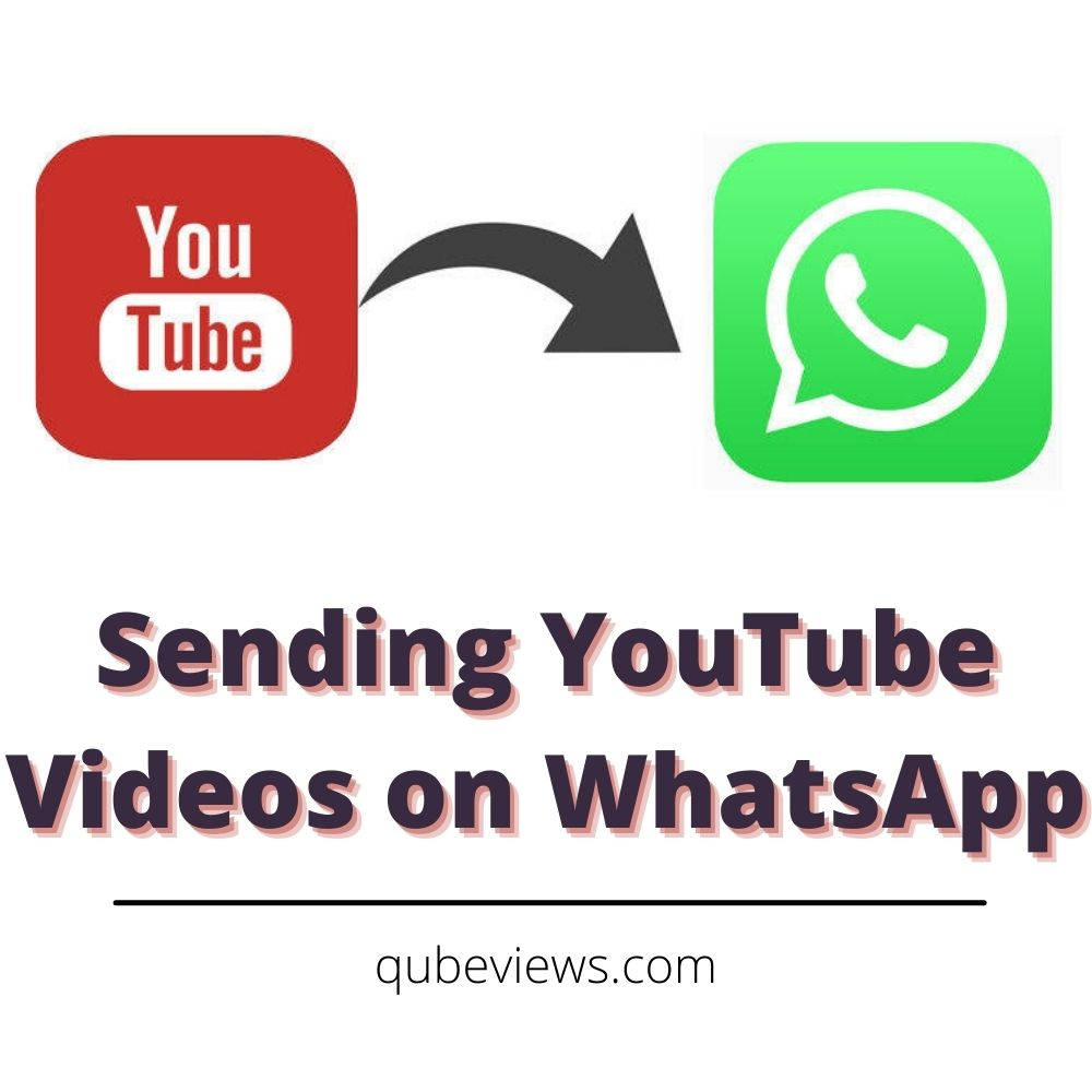 How to Send YouTube Videos on WhatsApp?