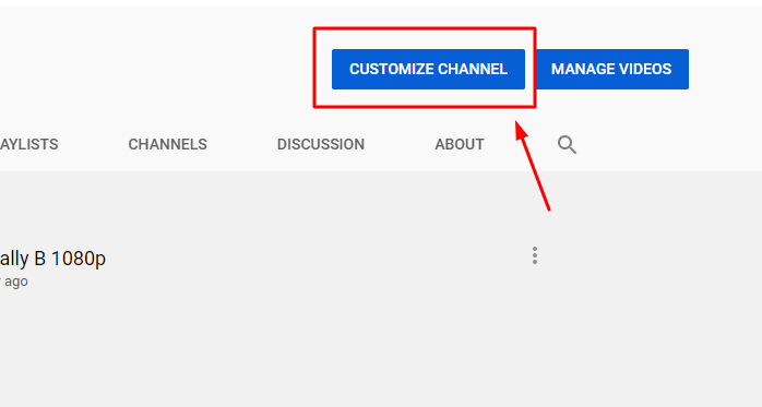 Step 2. Click on the Customize Channel Button