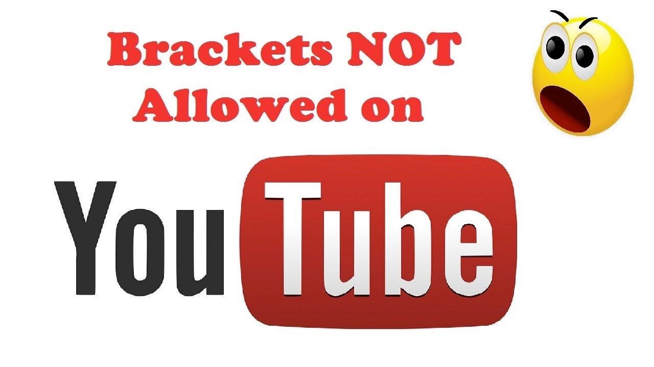 Why YouTube Brackets Aren't Allowed in Your Description