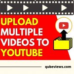Step-by-Step Instructions for Uploading Several Videos to YouTube