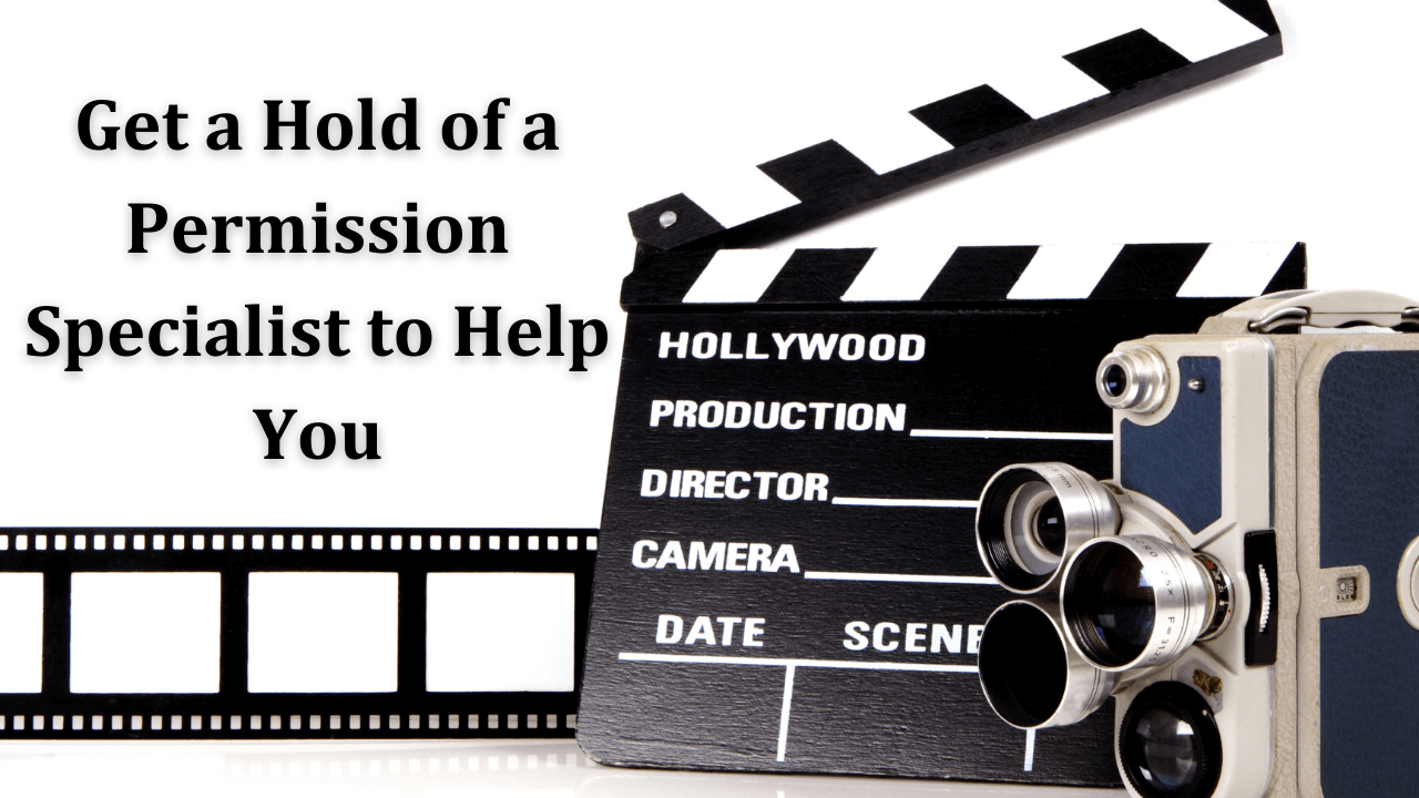 Get a Hold of a Permission Specialist to Help You