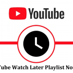 Why YouTube watch later playlist not working