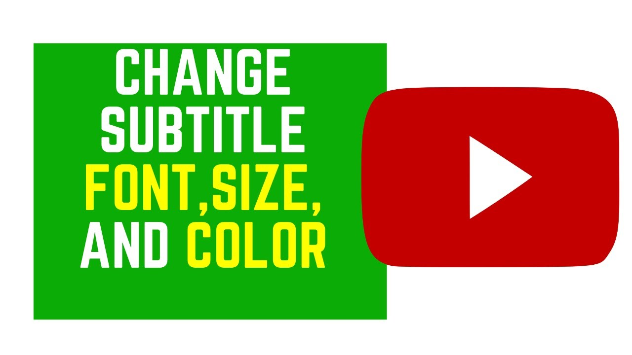 Change The Colour Of Subtitles