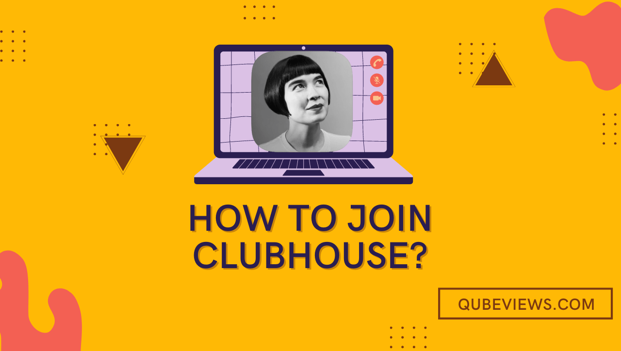 HOW TO JOIN CLUBHOUSE