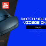 watch youtube videos on vr