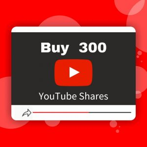Buy 300 YouTube Shares