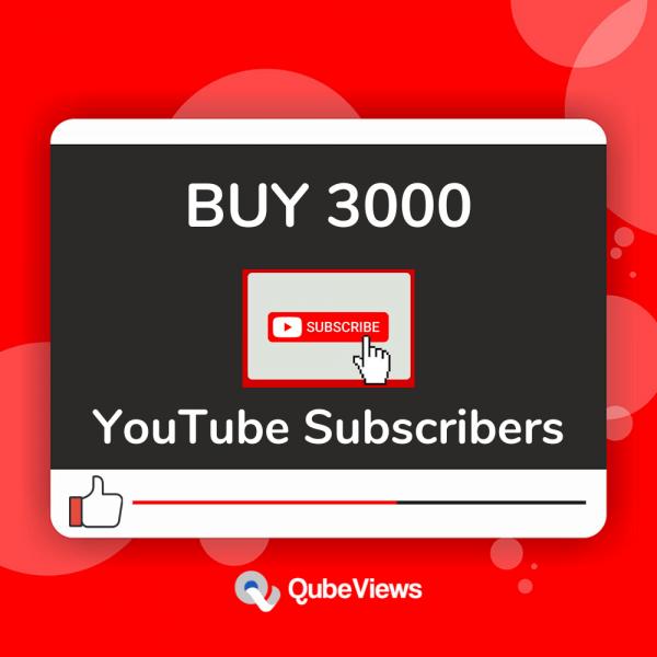 Buy 3000 YouTube Subscribers