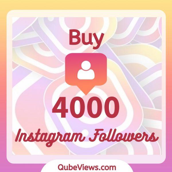 Buy 4000 Instagram Followers