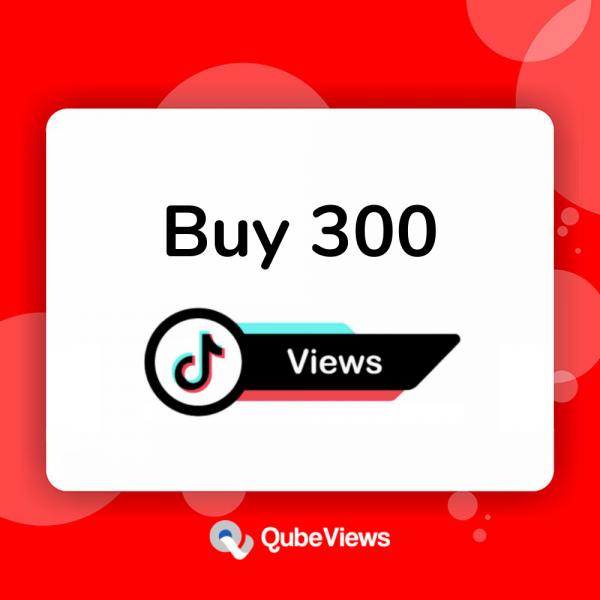 Buy 300 TikTok Views