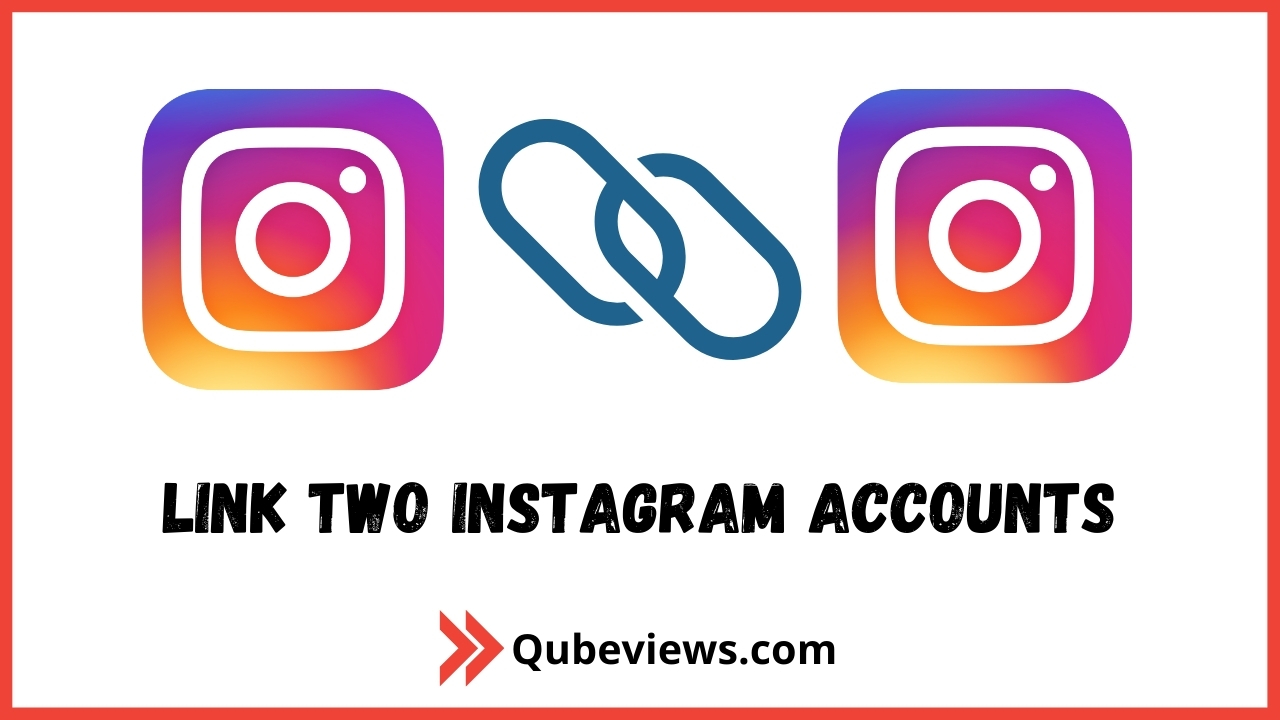 Link Two Instagram Accounts