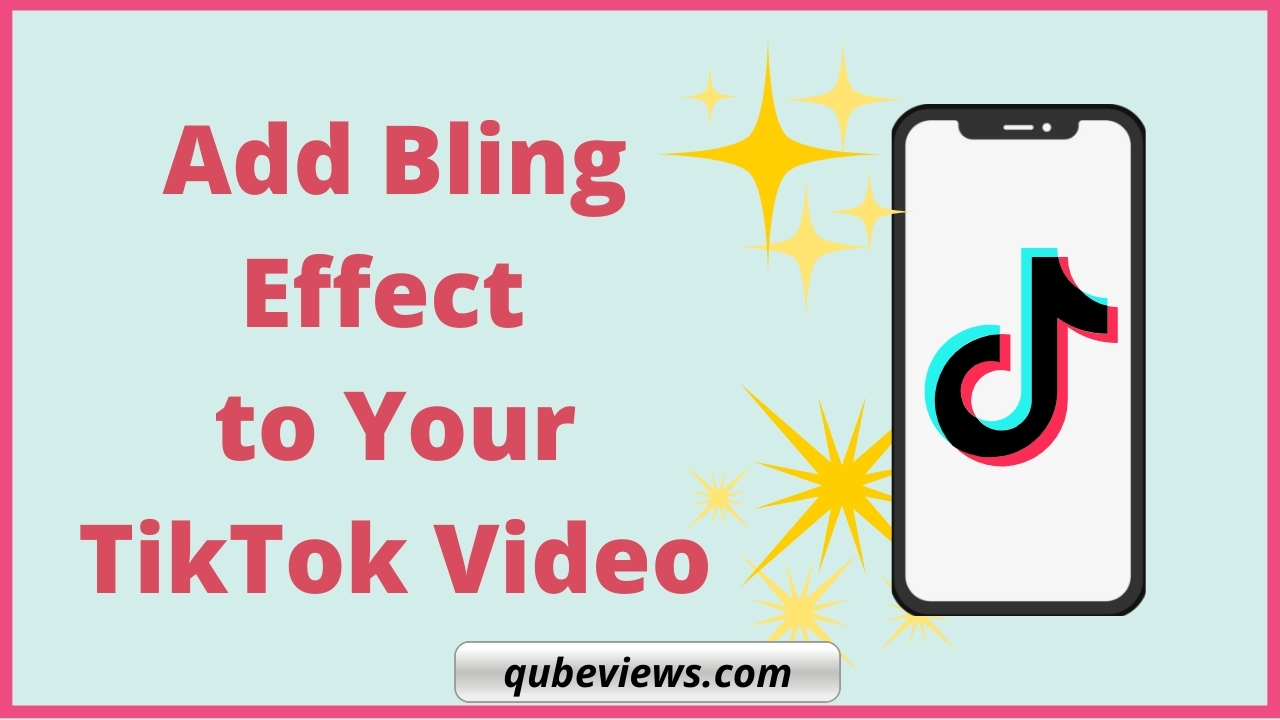 How to use the bling effect on TikTok?