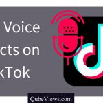 How to do Voice Effects on TikTok?